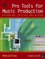 Pro-Tools For Music Production - Mike Collins
