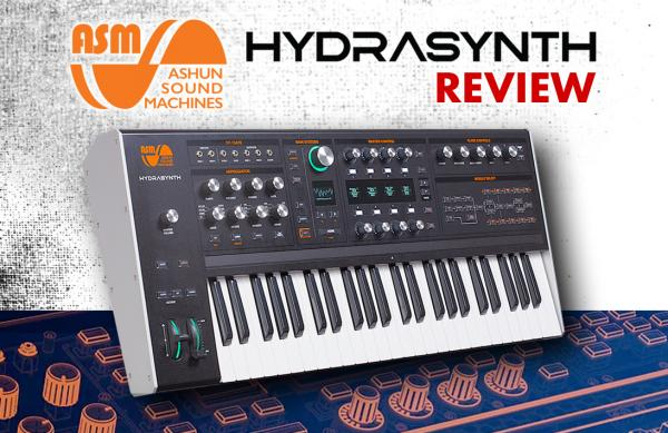 Ashun Sound Machines Hydrasynth Review