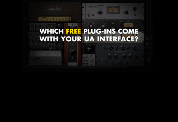 Which plug-ins are included with my UA interface?
