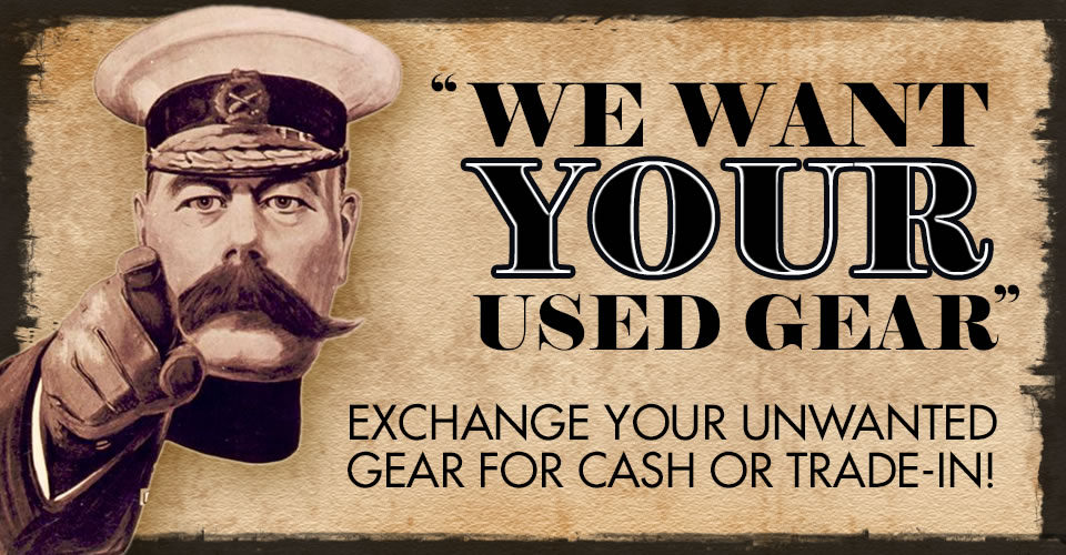 We Want Your Used Gear