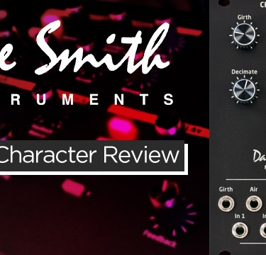 Dave Smith DSM02 Character Module Review