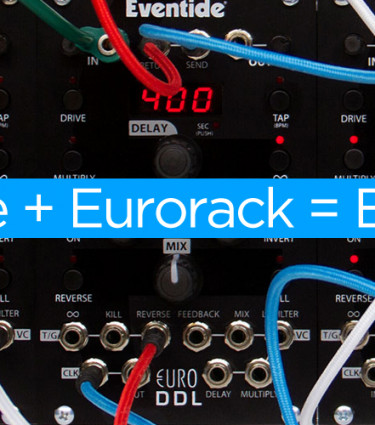 Eventide go Eurorack with the EuroDDL Delay