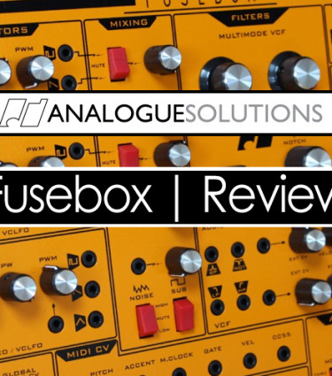 Analogue Solutions Fusebox Review