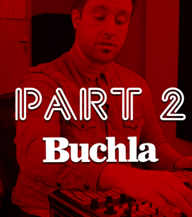 KMR Buchla Synth Tutorial | Part 2