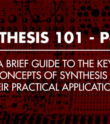 Synthesis 101 Part#1