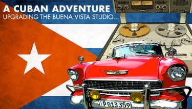 A CUBAN ADVENTURE - upgrading the Buena Vista studio