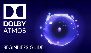 Dolby Atmos - A Beginners Guide